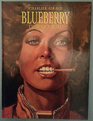 BLUEBERRY - CHIHUAHUA PEARL - CHARLIER GIRAUD dargaud éd 2002 neuf
