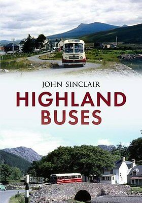 Highland Buses by Sinclair John (Paperback, 2013) New Book