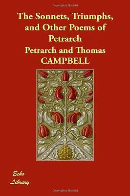 The Sonnets, Triumphs, and Other Poems of Petrarch by Petrarch (Hardback, 2007)
