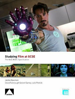 Studying Film at GCSE by David Fairclough, Gerard Garvey, Jackie Newman, Julie P