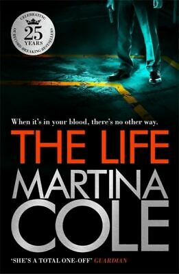 The life by Martina Cole (Paperback)