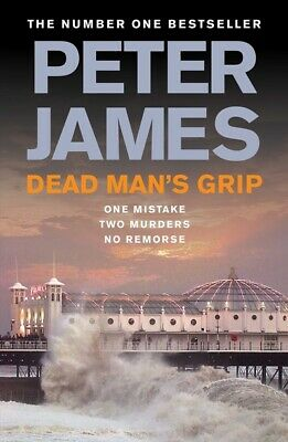 The Roy Grace series: Dead man's grip by Peter James (Hardback)