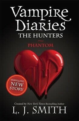 Vampire diaries. The hunters: Phantom by L J Smith (Paperback) Amazing Value