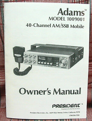 President Adams 40 Channel AM/SSB CB Radio Owners Manual w/schematic