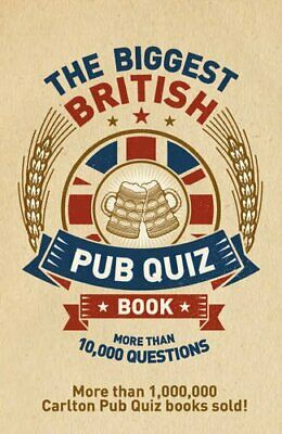 The Biggest British Pub Quiz Book by Carlton Books Book The Cheap Fast Free Post