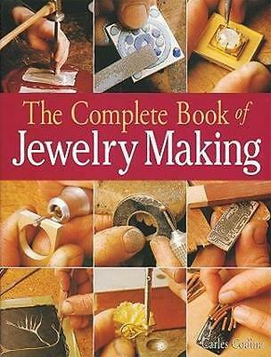 NEW The Complete Book of Jewelry Making By Charles Codina Paperback