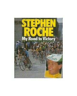 My Road to Victory by Roche, Stephen Hardback Book The Cheap Fast Free Post