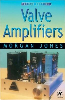 Valve Amplifiers (Newnes), Jones, Morgan Paperback Book The Cheap Fast Free Post