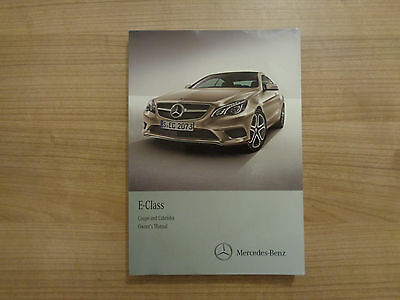 Mercedes Benz E Class Coupe/Cabriolet Owners Handbook/Manual 13-16