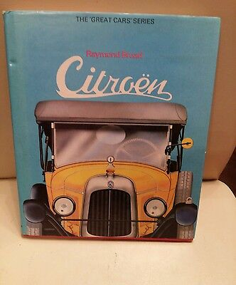 Citroën The Great Car Series Raymond Broad Car Book Citroën History Book