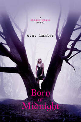 Born at midnight by C. C Hunter (Paperback)