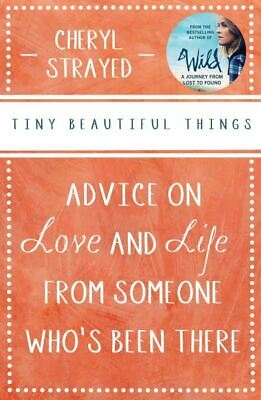 Tiny beautiful things: advice on love and life from someone who's been there by