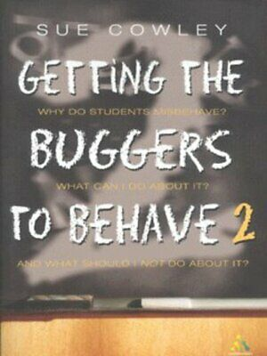 Getting the buggers to behave 2 by Sue Cowley (Paperback)