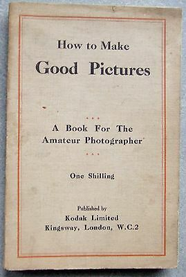 Kodak Publication. How To Make Good Pictures. Circa 1929