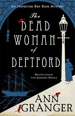 The Dead Woman of Deptford by Ann Granger 9781472204547