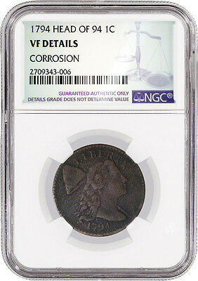 1794 Head Of 94 Liberty Cap 1C Large Cent NGC VF Details