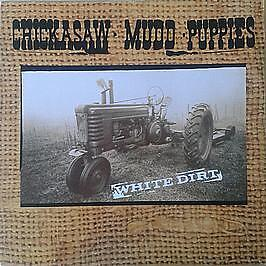 Chickasaw Mudd Puppies - White Dirt - Wing Records - 1990 #745554