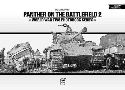 Panther on the Battlefield 2: World War Two Photobook Series 9786158007290