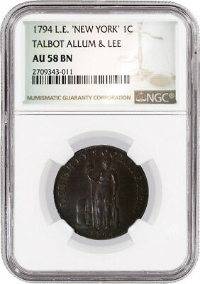 1794 1C Lettered Edge New York Talbot Allum & Lee Cent NGC AU58 BN