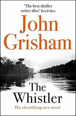 The Whistler by Grisham, John Book The Cheap Fast Free Post