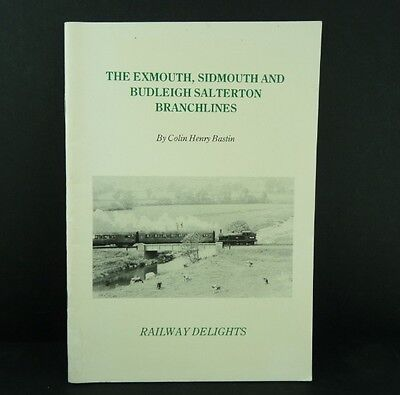 The Exmouth, Sidmouth and Burleigh Salterton Branchlines by Colin Henry Bastin