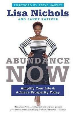NEW Abundance Now By Lisa Nichols Paperback Free Shipping