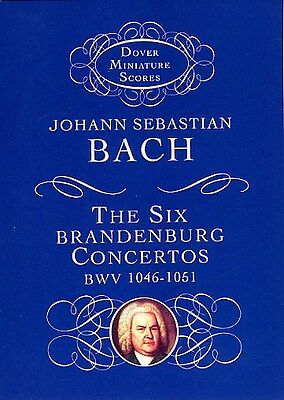 J. S. Bach: The Six Brandenburg Concertos BWV 1046-1051. Orchestra Sheet Music