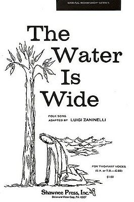 The Water Is Wide (2-Part). Choral Sheet Music