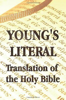 Young's Literal Translation of the Holy Bible - Includes Prefaces to 1st,Revised