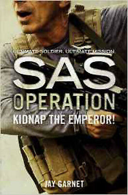 Kidnap the Emperor! (SAS Operation), New, Garnet, Jay Book