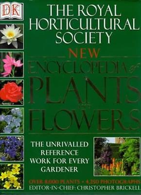 The Royal Horticultural Society New Encyclopedia of Plants and Flowers By Chris