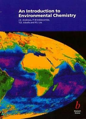 An Introduction to Environmental Chemistry By Julian E. Andrews .9780632038541