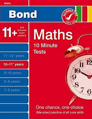 Bond 10 Minute Tests 10 - 11+ years Maths By Andrew Baines