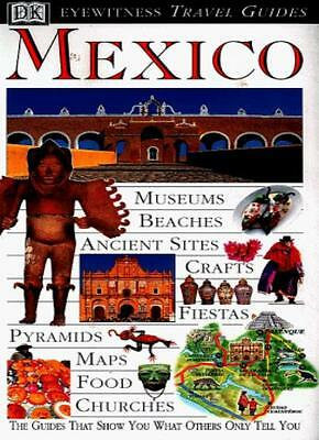 Mexico (DK Eyewitness Travel Guide) By Collectif