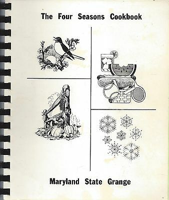 *Annapolis Md 1987 Maryland State Grange Cook Book *The Four Seasons *Recipes