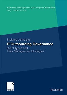 It Outsourcing Governance: Client Types and Their Management Strategies Copertin