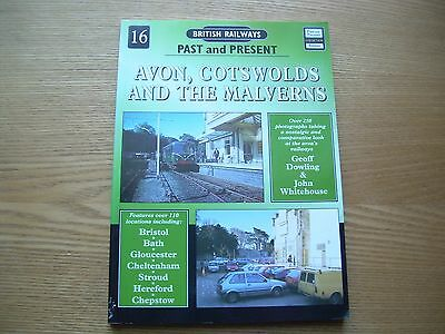 British Railways Past And Present Number 16 Avon, Cotswolds And The Malverns
