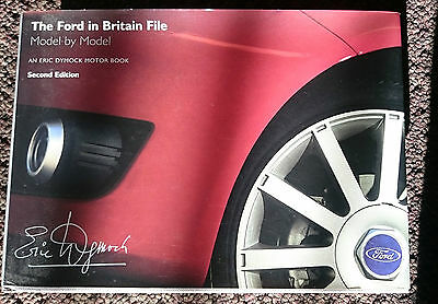 The Ford in Britain File: Model by Model by Eric Dymock (Hardback, 2006)