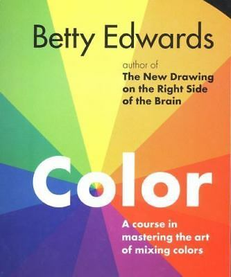 Color by Betty Edwards: A