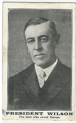 President Woodrow Wilson WWI Postcard The Man Who Saved Europe (At What Cost?)