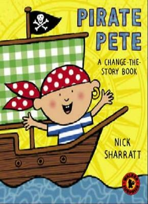 Pirate Pete (Walker Surprise) By Nick Sharratt