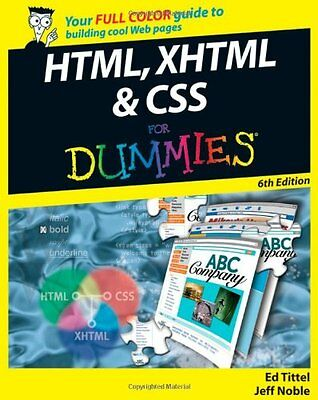 HTML, XHTML and CSS For Dummies By Ed Tittel, Jeff Noble