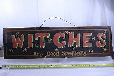 WITCHES ARE GOOD SPELLERS Rustic Halloween Witch Sign Decor