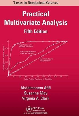 Practical Multivariate Analysis, Fifth Edition Copertina rigida