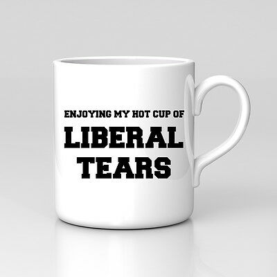 Liberal Tears Funny Trump Hillary Brexit EU In Out Ref Mug Coffee Tea Gift US