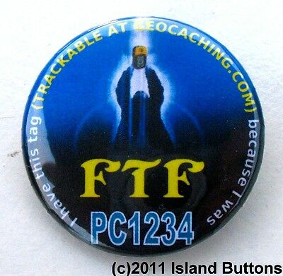 Geocaching FTF (First to Find) Highlander Style Trackable Button