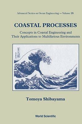 Coastal Processes: Concepts In Coastal Engineering And Their Applications To Mul