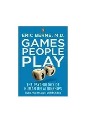 Games People Play: The Pyschology of Human Relations... by Berne, Eric Paperback