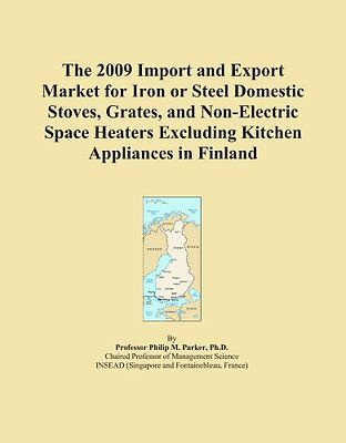 The 2009 Import and Export Market for Iron or Steel Domestic Stoves, Grates, and