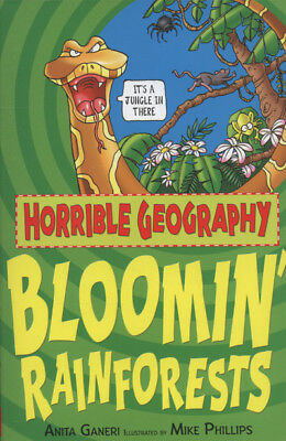 Horrible geography: Bloomin' rainforests by Anita Ganeri (Paperback)